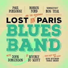 ROBBEN/THAL,RON/PERSONNE,PAUL FORD - LOST IN PARIS BLUES BAND   CD NEW!