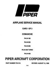 Piper PA-24-180/250/260/400 Comanche Service Manual Part Number 753-516