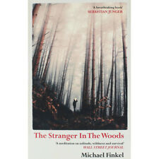 The Stranger in the Woods by Michael Finkel (Paperback), Non Fiction Books, New