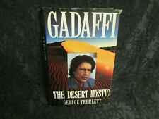 Gadaffi : The Desert Mystic by George Tremlett (1993, Hardcover)