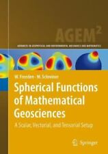 Spherical Functions of Mathematical Geosciences : A Scalar, Vectorial, and...