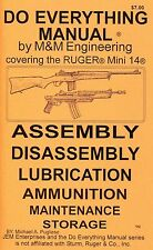 RUGER MINI 14 DO EVERYTHING MANUAL ASSEMBLY DISASSEMBLY CARE MAINTENANCE BOOK