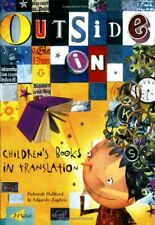 Outside in: Children's Books in Translation,Deborah Hallford, Edgardo Zaghini