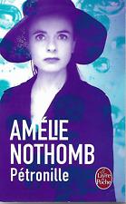 AMELIE NOTHOMB - Pétronille - Livre de Poche - Roman - 2016 - 33981 - France