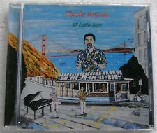 SF Latin Jazz by Charlie Barreda (CD, Aug-2012, CD Baby San Francisco