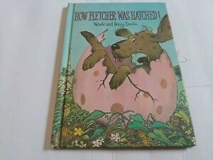 How Fletcher was Hatched by Wende and Harry Devlin 1969 ~ Parents Magazine Press