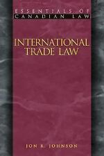 International Trade Law (Essentials of Canadian Law)-ExLibrary
