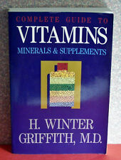 Complete Guide To Vitamins, Minerals and Supplements, Fisher, 1988, 9 x 6""