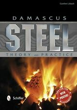 Damascus Steel: Theory and Practice / knifemaking / knife making / blacksmithing