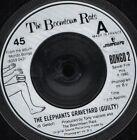 """BOOMTOWN RATS the elephants graveyard 7"""" WS EX/ bongo 2"""