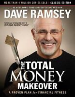 The Total Money Makeover, Classic Edition : A Proven Plan for Financial. P,D,F