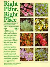 Right Plant, Right Place: The Indispensable Guide to the Successful Garden, Ferg