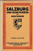 Salzburg und seine Fürsten Jahr 1923 Seiten 280 von Adolf Bühler lehrreich