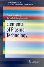 SpringerBriefs in Applied Sciences and Technology: Elements of Plasma...