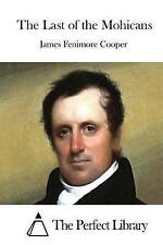 The Last of the Mohicans by Cooper, James Fenimore 9781511666817 -Paperback