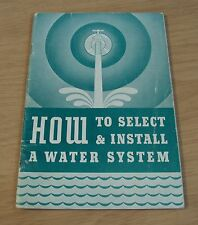 """1940 FARM Guide~""""HOW to Select & Install a WATER SYSTEM""""~Deming PUMPS~"""
