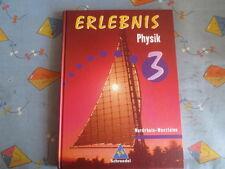 Erlebnis Physik 3, 9./10. Schuljahr, NRW Sekundarstufe I, Schroedel Verlag 2004