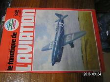 1µ? Revue Fana de l'Aviation n°146 Mirage F1 T-Bird B-25 Coupe Schneider SO 4000