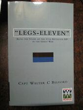 Australian 11th BATTALION HISTORY WW1 MILITARY BOOK  LEGS ELEVEN