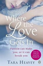 Where The Love Gets In - Tara Heavey - Paperback Novel