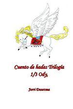 Cuento de Hadas Trilogia : 1/3 Ody by Jorri Duursma (2013, Paperback)