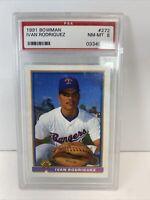 Ivan Rodriguez 1991 Bowman Baseball Rookie Card # 272 PSA Graded 8 NM-MT MLB HOF
