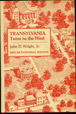 Transylvania : Tutor to the West by John D., Jr. Wright (1980, Hardcover,...