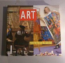ART. Artistes du XVe au XXIe siècle. Regards. 2006. Avec 1 dessin original.