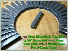 30 Clear Glass Style Top Soft Gray Foam Pads w/ White Plastic Base 8-track tape