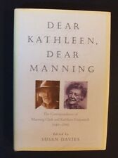 The Correspondence Of Manning Clark & Kathleen Fitzpatrick - hbdj 1996