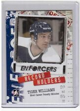 TIGER WILLIAMS /11 ITG Enforcers Record Holders Most Career Penalty Minutes #20