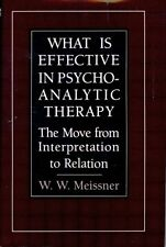 What Is Effective in Psychoanalytic Therapy: The M