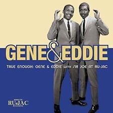 Gene and Eddie - True Enough Gene and Eddie (with Sir Joe At RuJac) [CD]