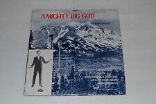 A Mighty Big God By Ron Hood~Bob Shepard Singers~Radiant Song Records~FAST SHIP!