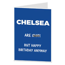 Funny Chelsea Football Birthday Card For Fan Supporter Humour Funny Rude