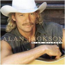 Alan Jackson High mileage (1998) [CD]