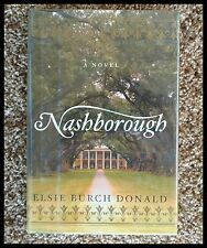*Nashborough Elsie Burch Donald, First Edition, Signed Copy, Hardcover & Jacket!