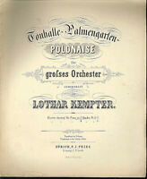""" TONHALLE-PALMENGARTEN-POLONAISE "" von Lothar Kempter , alte, übergroße Noten"