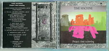 TIME MACHINE - ´´PROJECT: TIME SCANNING´´ - RARE PRIVATE PRESSING DEBUT CD 1993