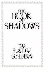 The Book of Shadows by Lady Sheba by Lady Sheba WICCA Pagan Witchcraft Grimoire