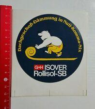 Aufkleber/Sticker: G + H Isover Rollisol SB (200616140)