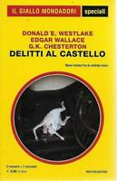 Delitti al castellowestlake wallace chesterton Mondadorispeciali giallo nuovo