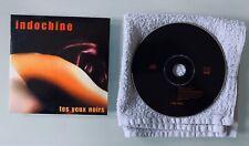 Promo INDOCHINE Rare CDS Cartonné TES YEUX NOIRS