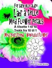 Bok for Barn - Alle Aldre lær å Telle Med Flower Petals Legg Opp 1 Til 10...