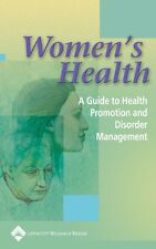 Womens Health: A Guide to Health Promotion and Di