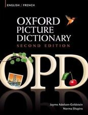 Oxford Picture Dictionary 2E: Oxford Picture Dictionary - English-French by Jay…