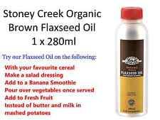 STONEY CREEK Brown Organic Flaxseed Oil 280ml FLAX SEED * Omega-3 and Omega-6 *