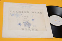 TALKING HEAD  LP LIVE IN TOUR BYRNE ORIGINAL PRESS LIMITED EDITION EX TOP RARE