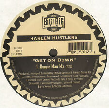HARLEM HUSTLERS - Got A Feeling / Get On Down - big big trax