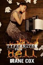 Typewriter from Hell by Diane Cox (2013, Paperback)